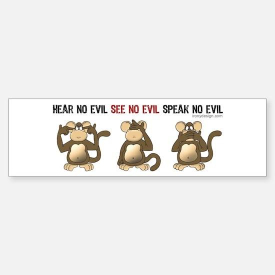Hear No Evil... Bumper Bumper Bumper Sticker