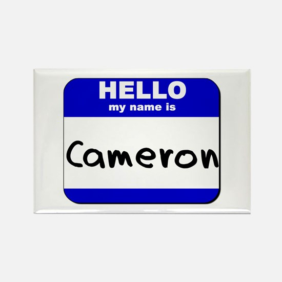hello my name is cameron Rectangle Magnet