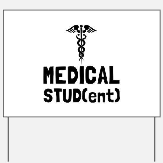 Medical Student Yard Sign