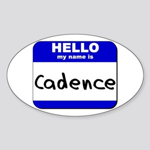hello my name is cadence Oval Sticker