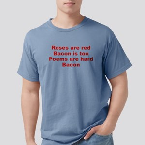 Roses Are Red Bacon Is Too T-Shirt