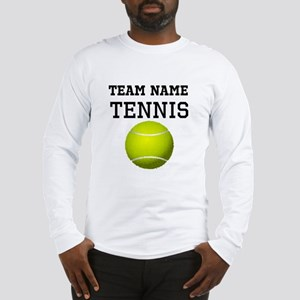 (Team Name) Tennis Long Sleeve T-Shirt