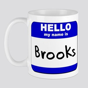 hello my name is brooks  Mug