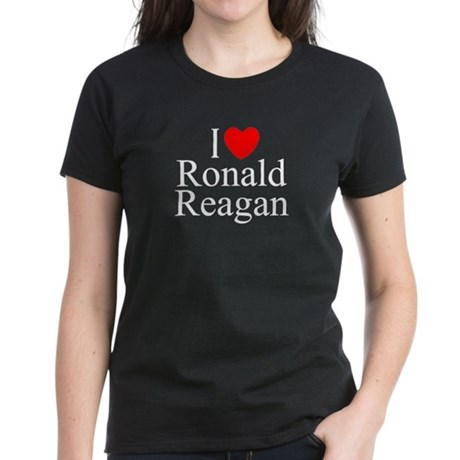 """I Love (Heart) Ronald Reagan"" Women's Dark T-Shir"