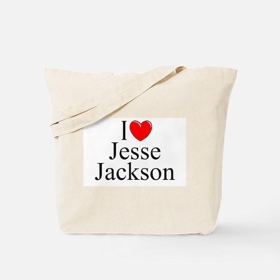 """I Love (Heart) Jesse Jackson"" Tote Bag"
