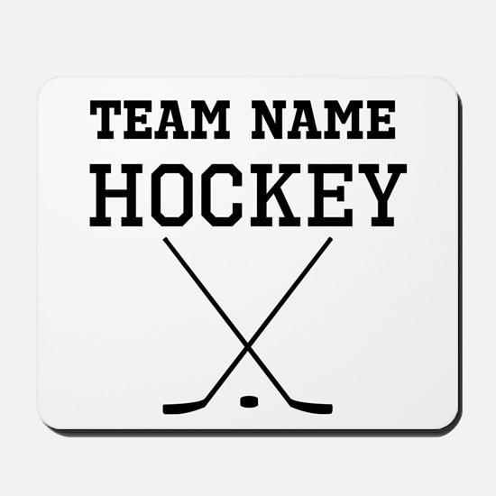 (Team Name) Hockey Mousepad