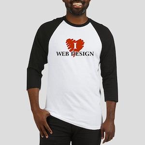 I Love Web Design Baseball Jersey