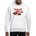 Daddys Lil' Trucker Hooded Sweatshirt