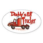 Daddys Lil' Trucker Sticker (Oval)