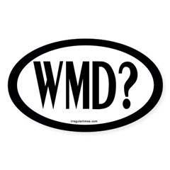 WMD? (Oval European Bumper Sticker)