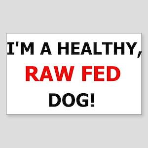 Raw Fed Dog Kennel Sticker Rectangle Sticker