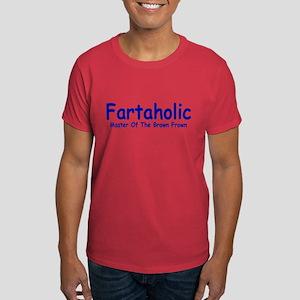 Fartaholic Dark T-Shirt