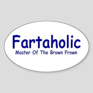 Fartaholic Oval Sticker