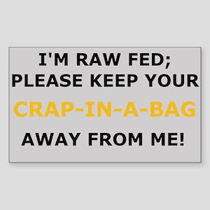 Keep Your Crapinabag Away Ken Sticker (Rectangular