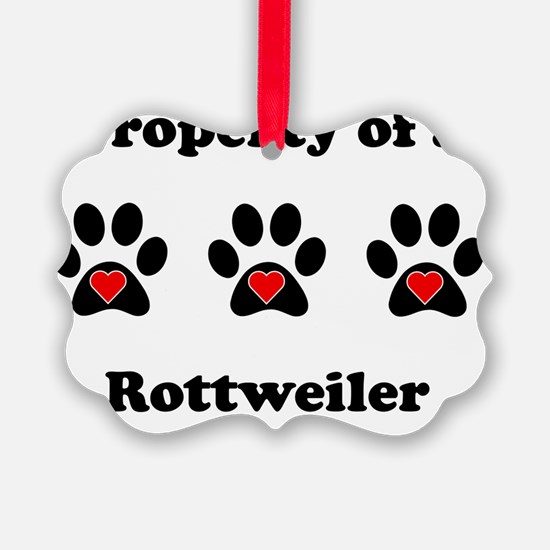 Property Of A Rottweiler Ornament