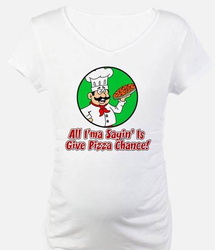 Give Pizza Chance Shirt