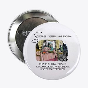 """Insomnia and a Good Book 2.25"""" Button"""