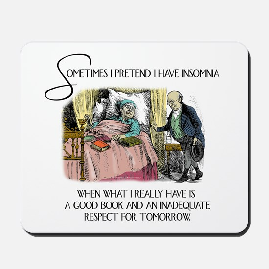 Insomnia and a Good Book Mousepad