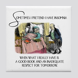 Insomnia and a Good Book Tile Coaster