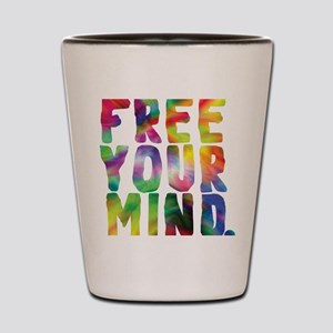 FREE YOUR MIND Shot Glass