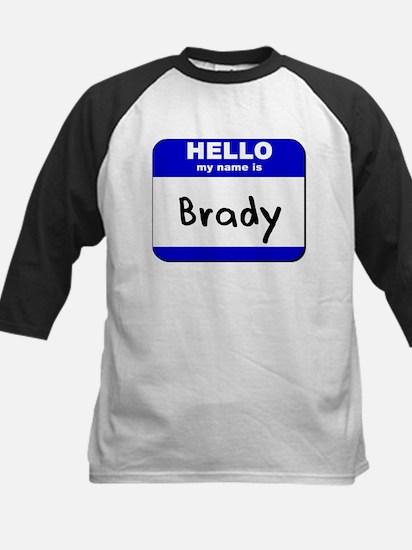 hello my name is brady Kids Baseball Jersey
