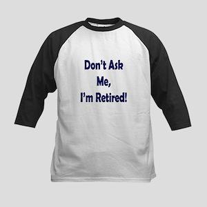 Im Retired Baseball Jersey