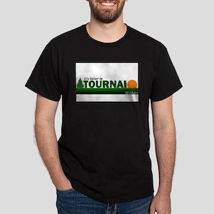 Its Better in Tournai, Belgiu Dark T-Shirt