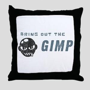 Bring Out The Gimp Throw Pillow