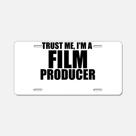 Trust Me, I'm A Film Producer Aluminum License