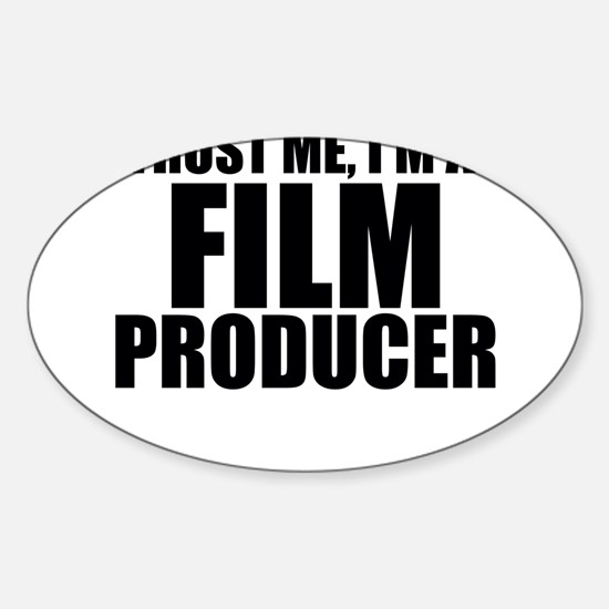 Trust Me, I'm A Film Producer Decal
