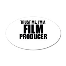 Trust Me, I'm A Film Producer Wall Decal