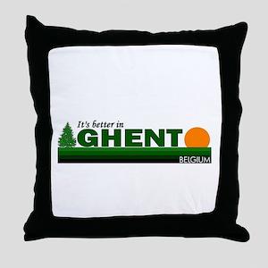 Its Better in Ghent, Belgium Throw Pillow