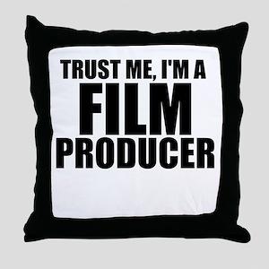 Trust Me, I'm A Film Producer Throw Pillow