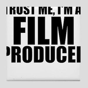 Trust Me, I'm A Film Producer Tile Coaster