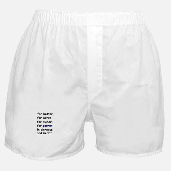 WEDDING VOW FOR BETTER OR WOR Boxer Shorts