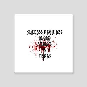 Blood, Sweat, Tears Sticker