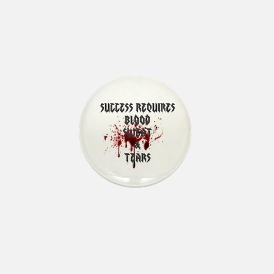 Blood, Sweat, Tears Mini Button