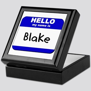 hello my name is blake Keepsake Box