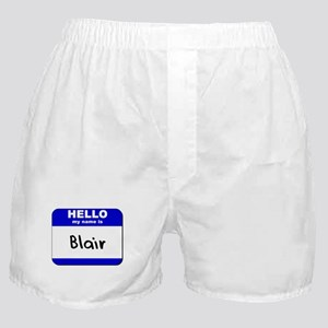 hello my name is blair  Boxer Shorts