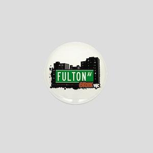 Fulton Av, Bronx, NYC Mini Button