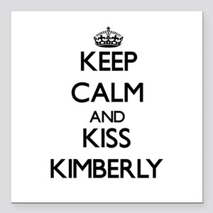 """Keep Calm and kiss Kimberly Square Car Magnet 3"""" x"""