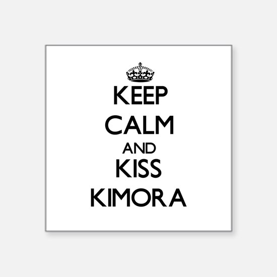 Keep Calm and kiss Kimora Sticker