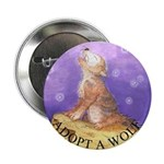 Adopt a wolf and wolf howling Button