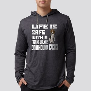 Life Is Safe With Long Sleeve T-Shirt