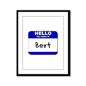 hello my name is bert  Framed Panel Print