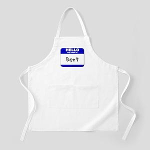 hello my name is bert  BBQ Apron