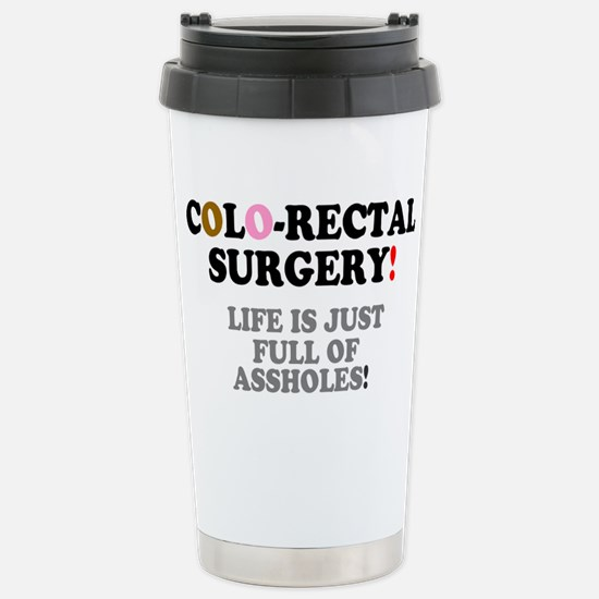 COLO-RECTAL SURGERY - L Stainless Steel Travel Mug