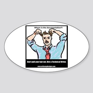 Hire a Technical Writer Oval Sticker
