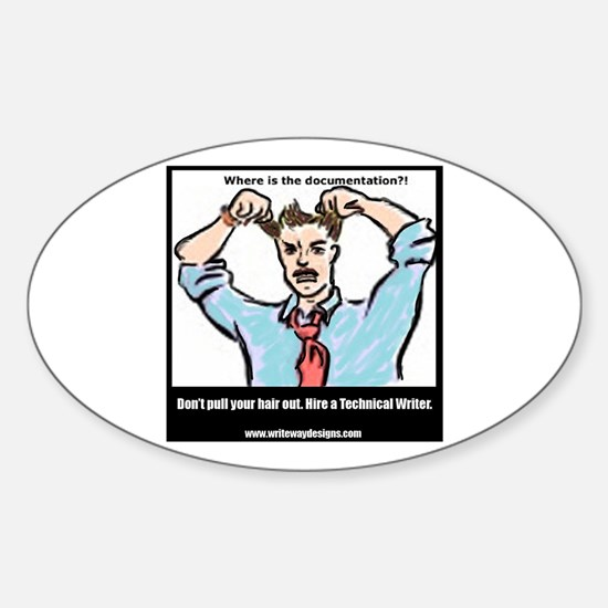 Hire a Technical Writer Oval Decal