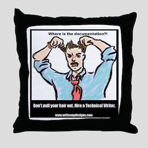 Hire a Technical Writer Throw Pillow